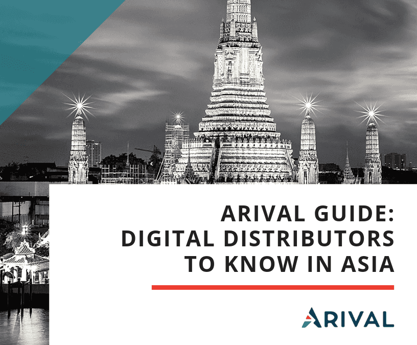 Arival Guide: Digital Distributors in Asia You Should Know