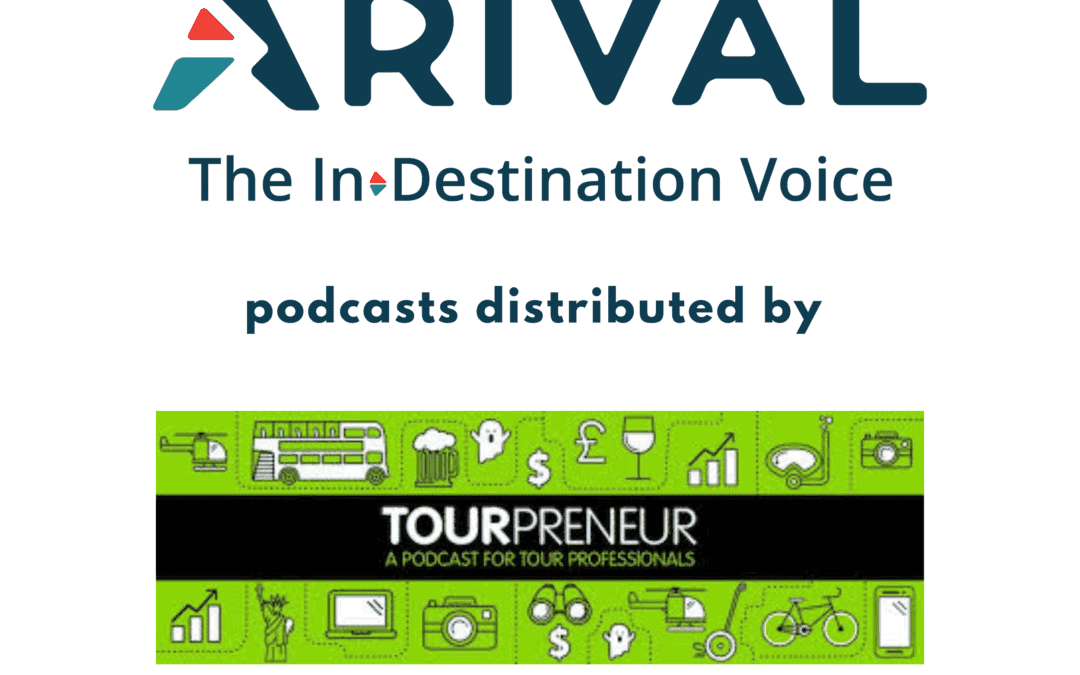 Arival Launches Podcast Partnership With Tourpreneur